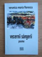 Anticariat: Veronica Maria Florescu - Vecernii sangerii