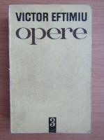 Victor Eftimiu - Opere (volumul 3)