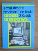 Anticariat: Victor Valeriu Patriciu - Totul despre procesul de texte Word 2.0 sub Windows