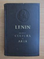 Anticariat: Vladimir Ilici Lenin - Despre cultura si arta