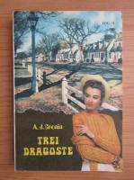Anticariat: A. J. Cronin - Trei dragoste (volumul 2)