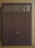 Alexandru Odobescu - Opere (volumul 12)
