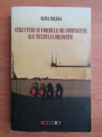 Alina Nelega - Structuri si formule de compozitie ale textului dramatic