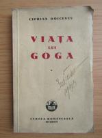 Anticariat: Ciprian Doicescu - Viata lui Goga (1942)