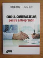 Anticariat: Elena Grecu - Ghidul contractelor pentru antreprenori