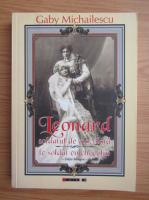 Gaby Michailescu - Leonard, soldatul de ciocolata (editie bilingva)