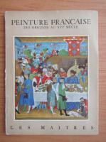 Germain Bazin - Peinture francaise des origines au XVIe siecle