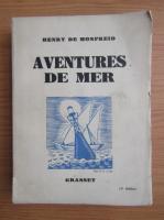 Anticariat: Henry de Monfreid - Aventures de mer (1932)