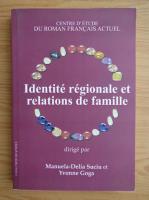 Identite regionale et relations de famille