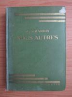 Anticariat: J. Girardin - Nous autres (1938)