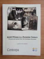 Anticariat: Jewish witness to a romanian century