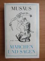 Anticariat: Johann Karl August Musaus - Marchen und sagen (volumul 1)