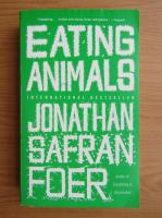 Jonathan Safran Foer - Eating animals