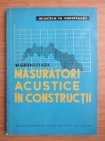 Anticariat: M. Grumazescu - Masuratori acustice in constructii