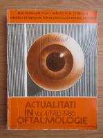 Anticariat: M. Olteanu - Actualitati in oftalmologie (volumul 4)