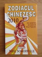 Anticariat: Neil Somerville - Zodiacul chinezesc 2010