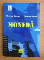 Nicolae Dardac - Moneda