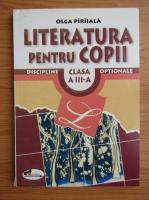Olga Piriiala - Literatura pentru copii, clasa a III-a