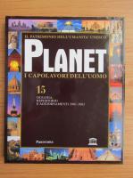 Planet i capolavori dell'uomo (volumul 15)
