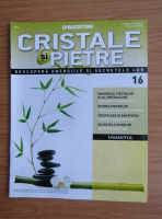 Anticariat: Revista Cristale si Pietre, nr. 16, 2012