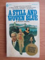 Anticariat: Richard Stookey - A still and woven blue