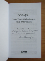 Anticariat: Tudor Visan-Miu - O viata...in dialog cu Dinu Zamfirescu (cu autograful lui Dinu Zamfirescu)