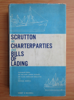 Anticariat: William Lennox McNair - Scrutton on Charterparties and bills of lading