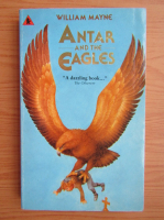 Anticariat: William Mayne - Antar and the eagles