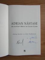 Anticariat: Adrian Nastase - De la Karl Marx la Coca-Cola (cu autograful autorului)