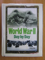 Anticariat: Antony Shaw - World War II, day by day
