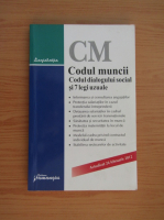 Anticariat: Codul muncii. Codul dialogului social si 7 legi uzuale