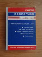 Anticariat: Constantin Jornescu - Viata economica. Supliment. Cartea intreprinderii, volumul 4