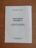 Anticariat: Dumitru Ionita - Adevaruri istorice