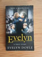 Anticariat: Evelyn Doyle - Evelyn