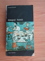 Fernand Braudel - Timpul lumii (volumul 1)