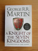 George R. R. Martin - A knight of the seven kingdoms