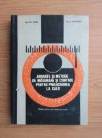 Anticariat: Gheorghe Todea - Aparate si metode de masurare si control pentru prelucrarea la cald