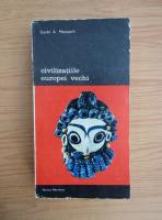 Guido A. Mansuelli - Civilizatiile Europei Vechi (volumul 1)
