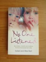 Anticariat: Isobel Kerr - No one listened