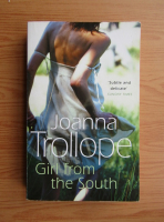 Joanna Trollope - Girl form the south