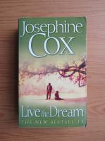 Anticariat: Josephine Cox - Live the dream