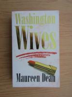 Anticariat: Maureen Dean - Washington wives