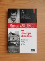 Anticariat: Mircea Vasilescu - Europa dumitale