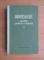 Anticariat: Montesquieu - Despre spiritul legilor (volumul 2)