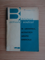 Anticariat: N. Gheorghiu - In universul activitatii grupei sindicale