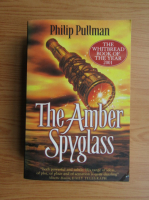 Philip Pullman - The Amber Spyglass