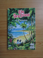 R. M. Ballantyne - The Coral Island