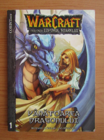 Anticariat: Richard A. Knaak - Warcraft. Trilogia Izvorul Soarelui, volumul 1. Vanatoarea dragonului