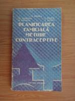 Anticariat: Romulus Negrea - Planificarea familiala. Metode contraceptive