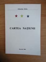 Anticariat: Sebastian Sarbu - Cartea Natiunii